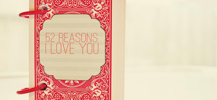 Valentine DIY: 52 Reasons to Love You